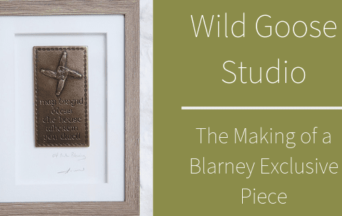 wild goose studio making blarney exclusive piece